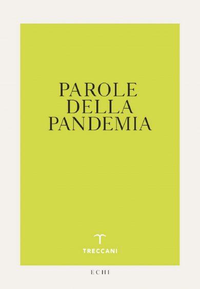 Parole della pandemia